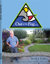 Out of the Fog... for Life by Hal Pullin